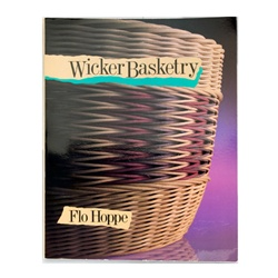Wicker Basketry By Flo Hoppe
