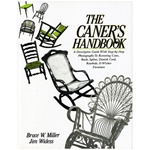 The Caner's Handbook By Bruce Miller and Jim Widess