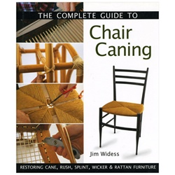 The Complete Guide to Chair Caning by Jim Widess